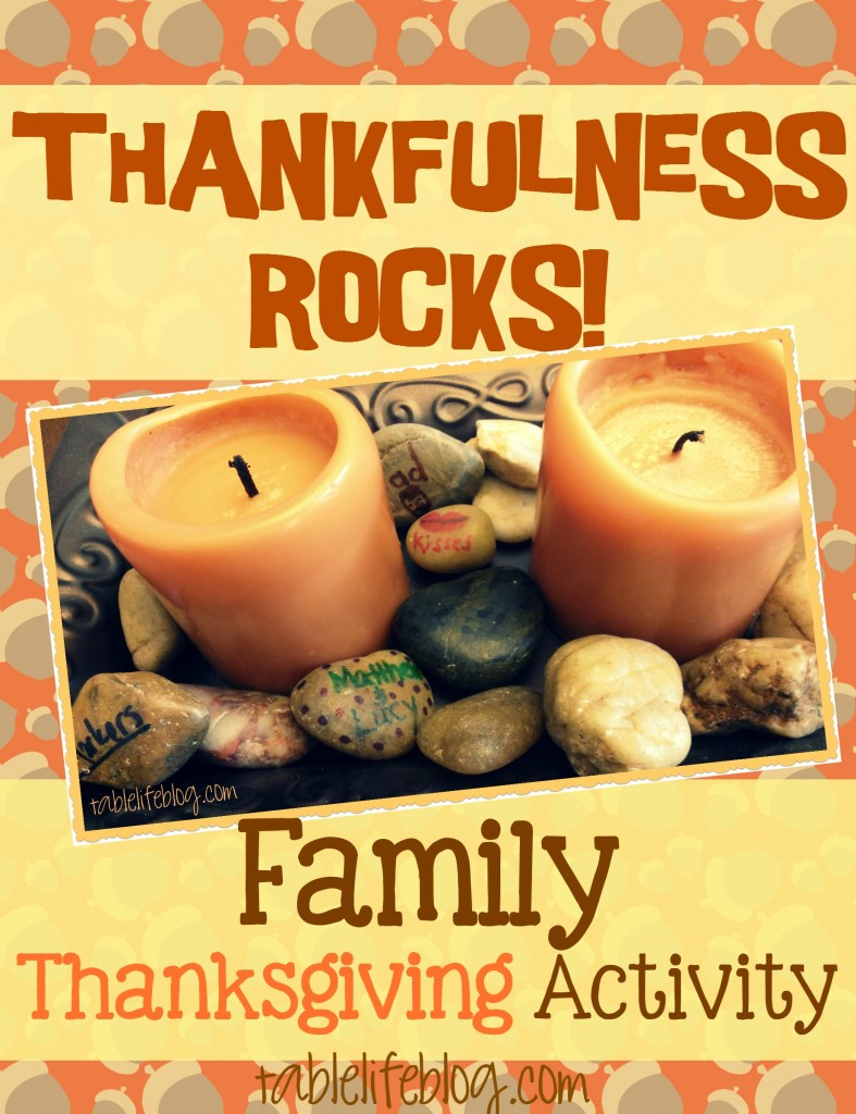 Thankfulness Rocks Family Thanksgiving Activity