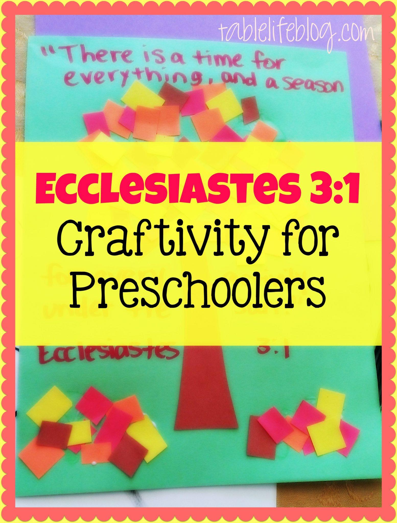 Ecclesiastes 3:1 Craftivity for Preschoolers