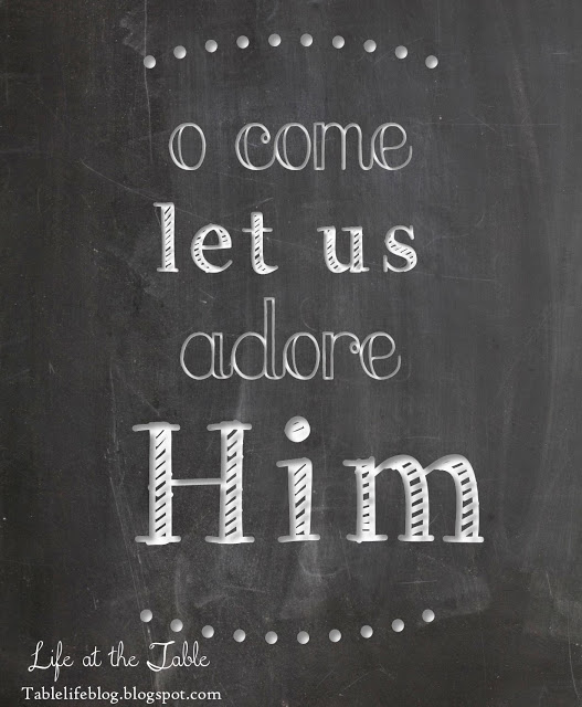 O come let us adore him free christmas chalkboard print printable