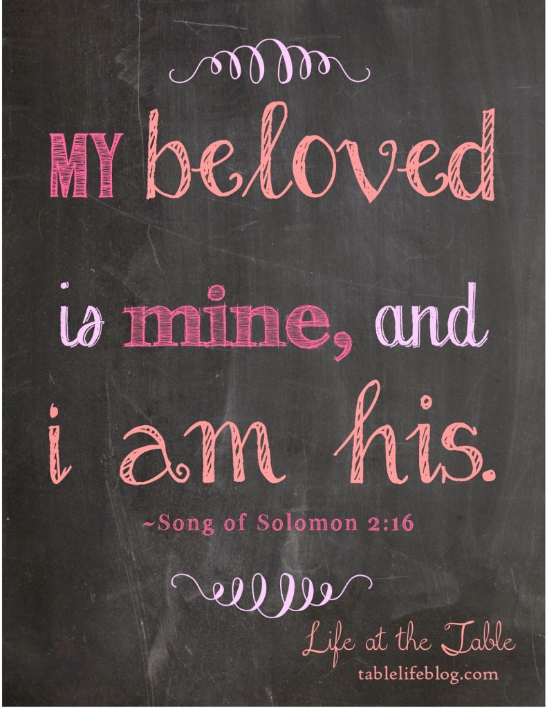 Free Valentines Scripture Prints - Song of Solomon 2:16