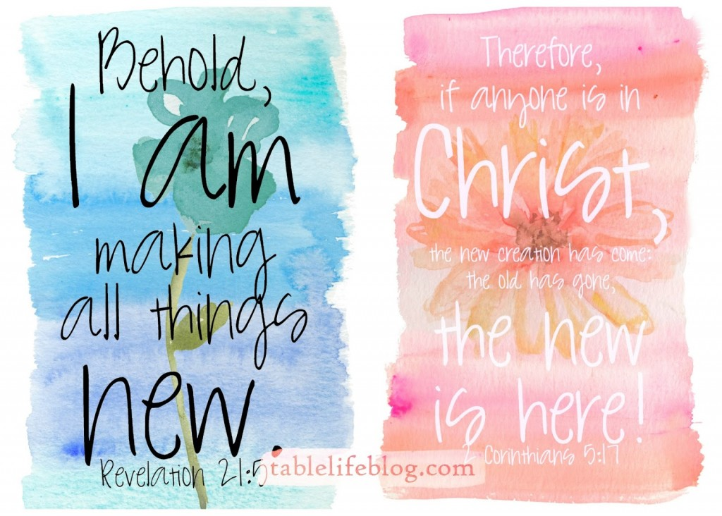 Free Spring Watercolor Scripture prints -  Revelation 21:5  and 2 Corinthians 5:17
