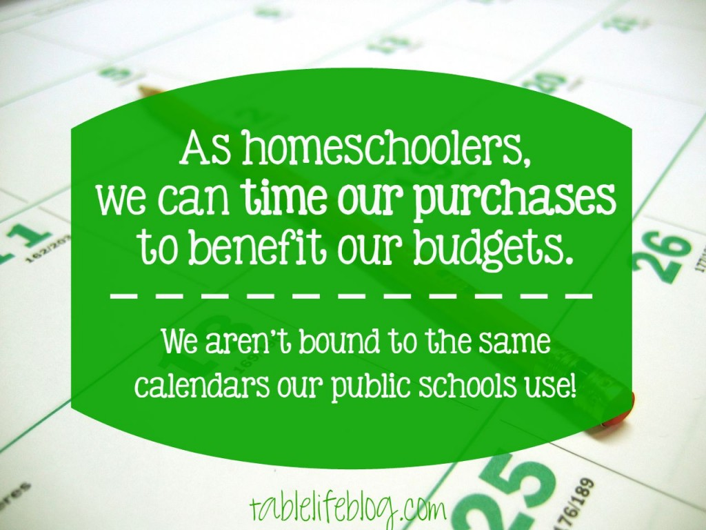 Make Over Your Homeschool Budget: Day 1 - Time your purchases carefully
