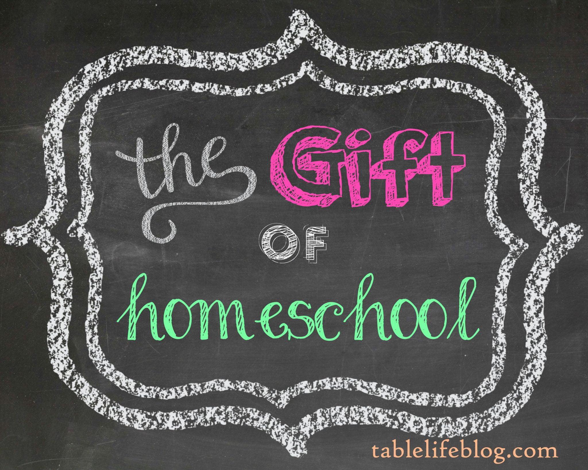 The Gift of Homeschool
