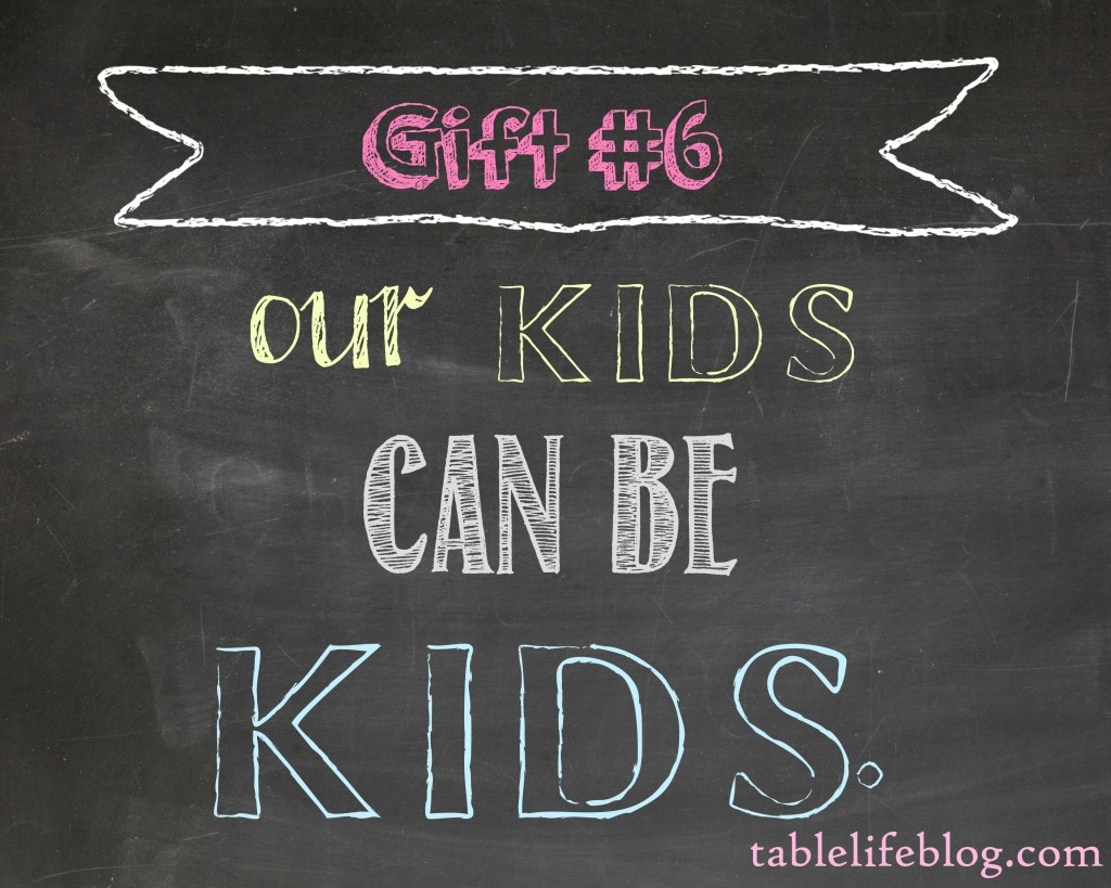 The Gift of Homeschool - Our kids can be kids