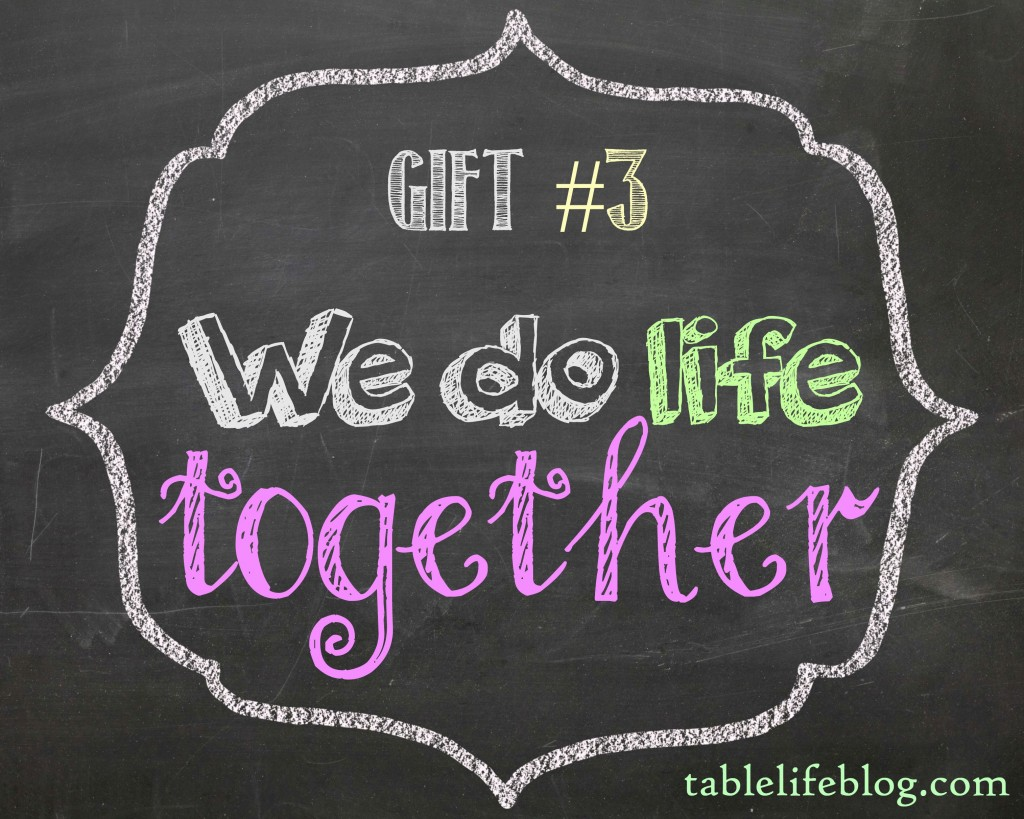 The Gift of Homeschool - We do life together