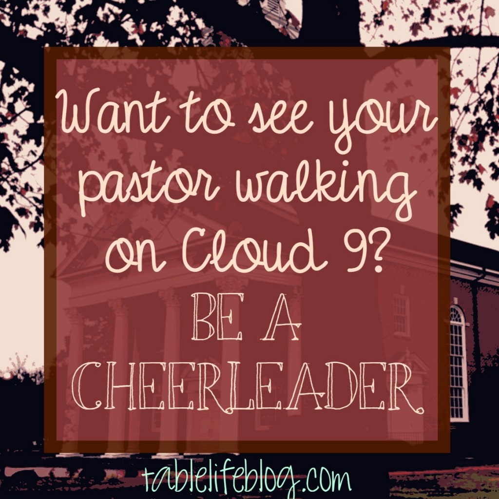 Ways to Bless Your Pastor - Be a cheerleader