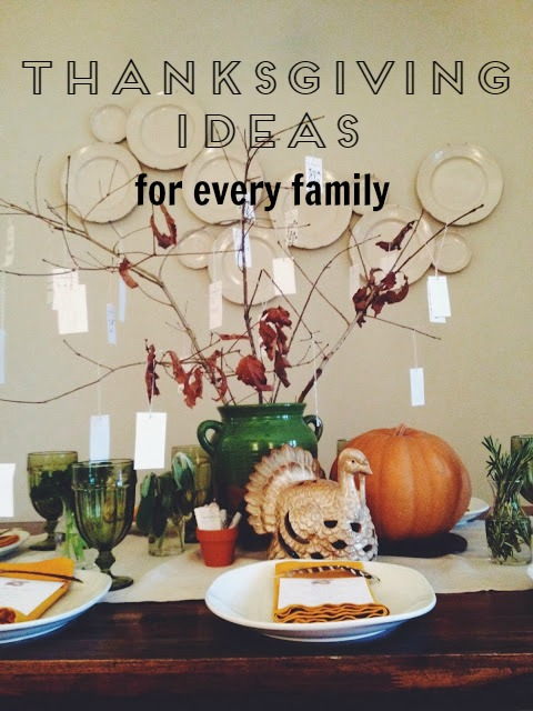 Thanksgiving Ideas for Every Family