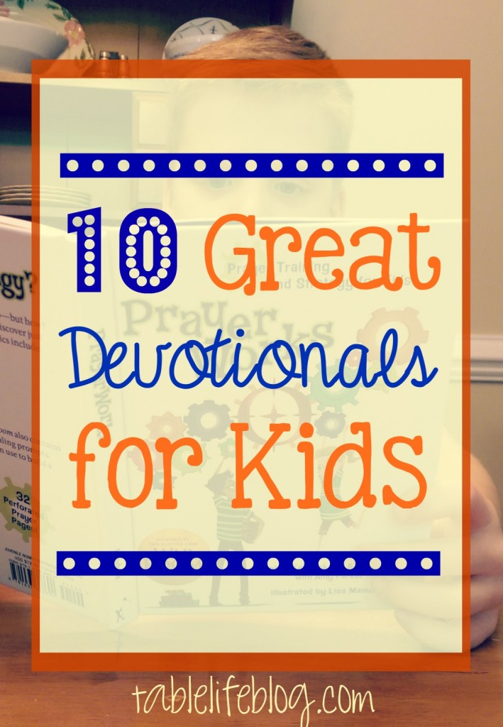 Great Devotionals for Kids