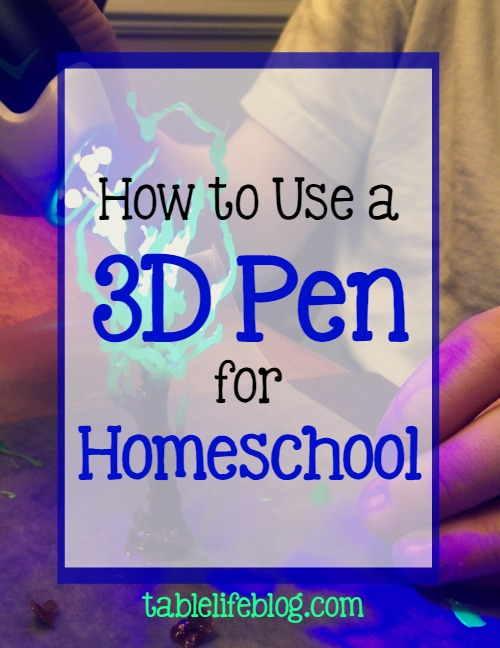 How to Use a 3D Pen for Homeschool
