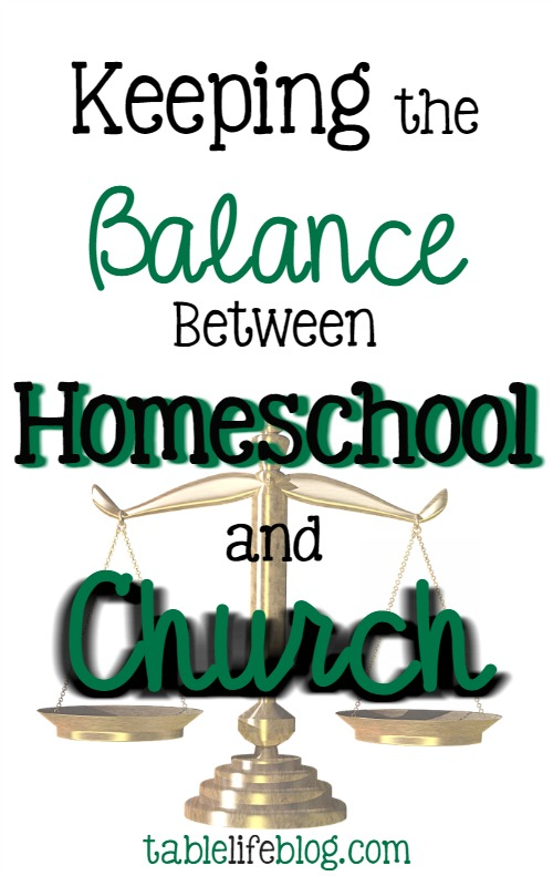 Keeping the Balance Between Homeschool and Church