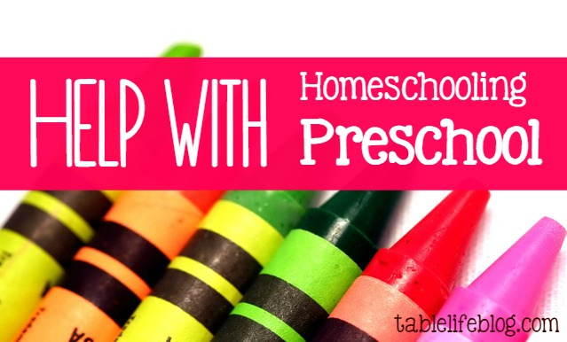 Help with Homeschooling Preschool