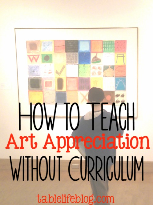 How to Teach Art Appreciation without a Curriculum