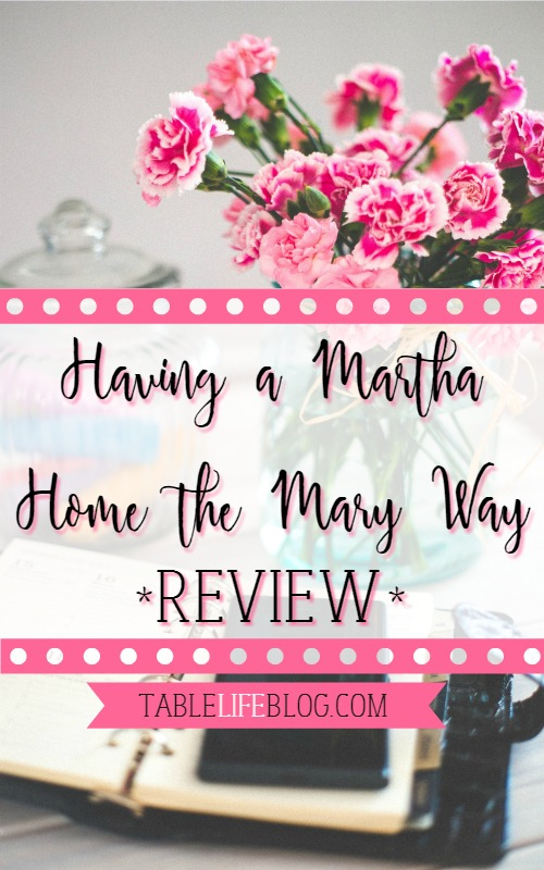 Having a Mary Home the Martha Way Review
