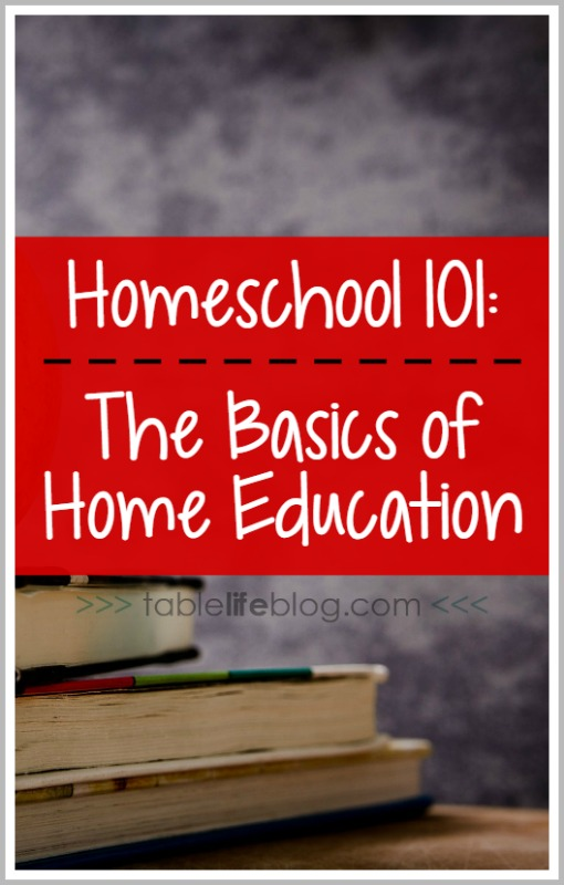 Homeschool 101 - Basics of Home Education