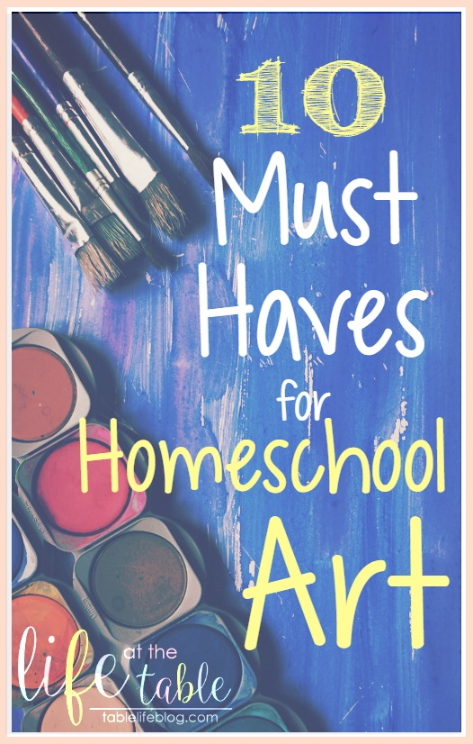 Must Haves for Homeschool Art
