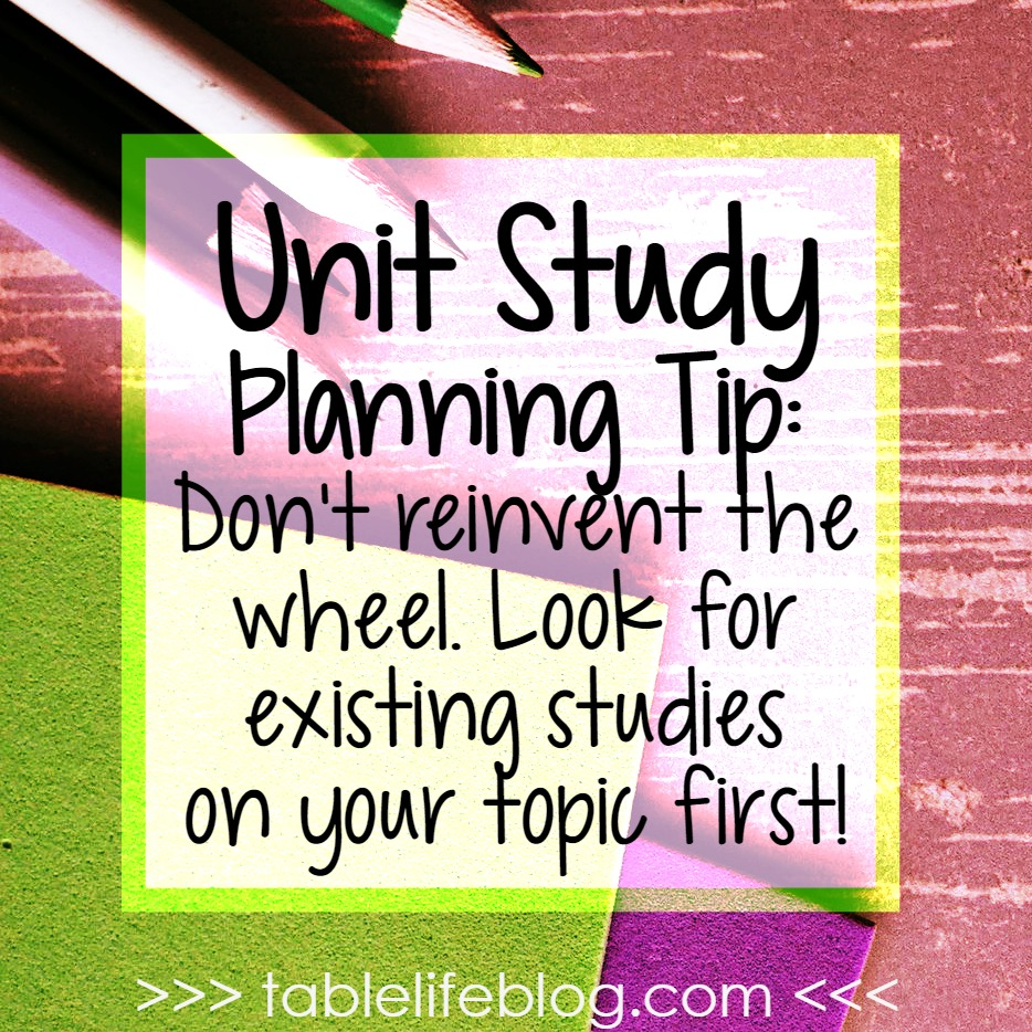 Unit Study Planning Tips