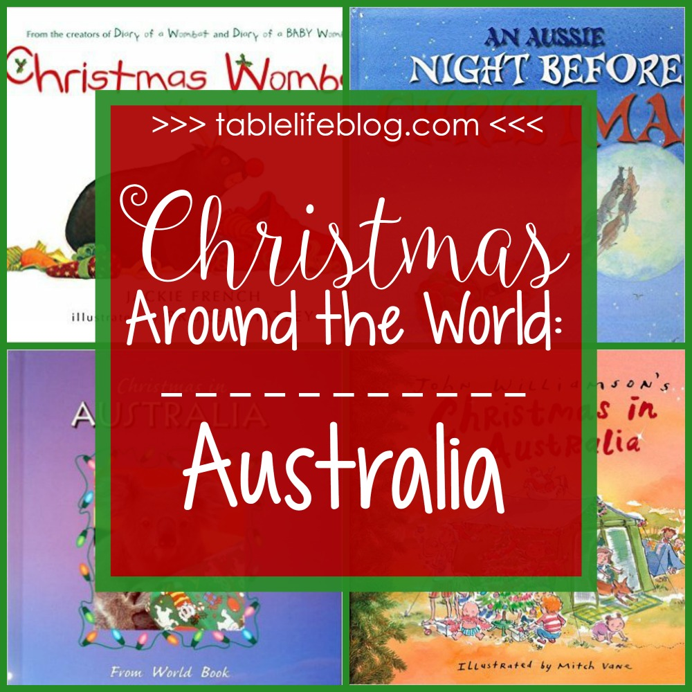 Christmas In Australia Book.Christmas Around The World In 100 Books Tablelifeblog