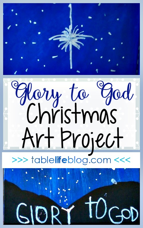 Glory to God Christmas Art Project