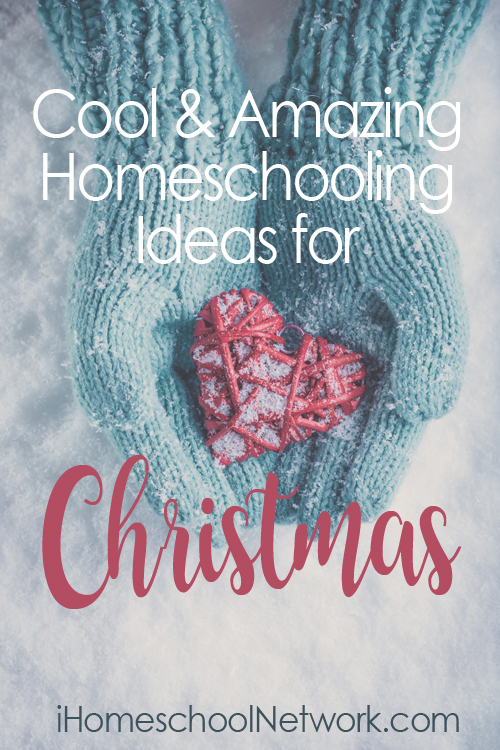 No prep, last-minute Homeschool Christmas Ideas