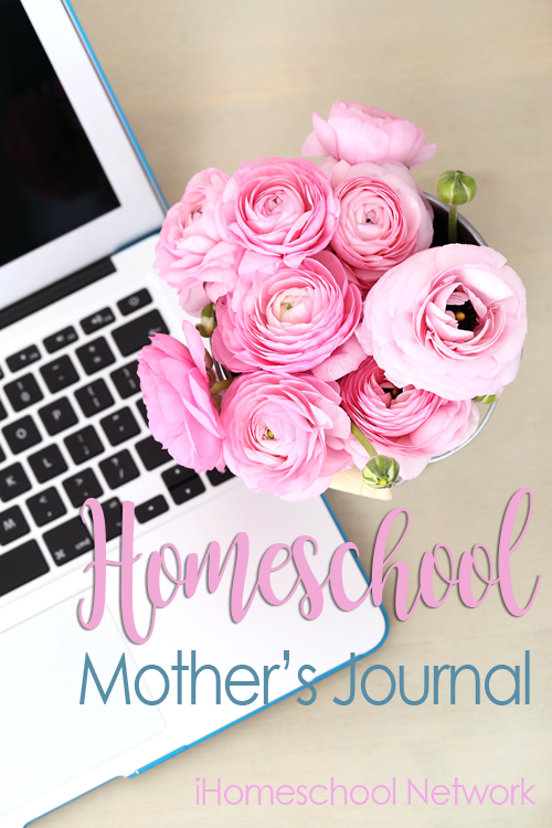 Homeschool Mother's Journal - Identifying Your Homeschool Why