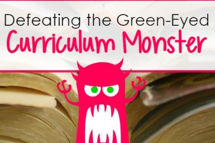 Defeating the Green-Eyed Homeschool Curriculum Monster