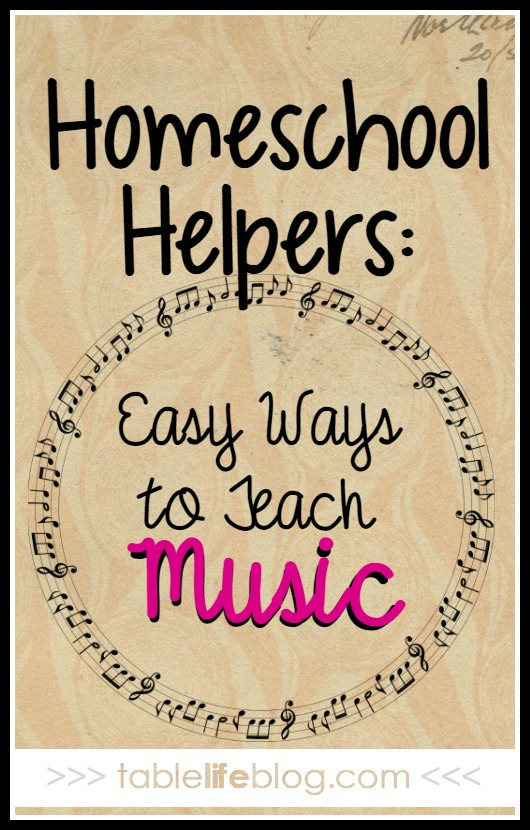 Homeschool Helpers: Easy Ways to Teach Music