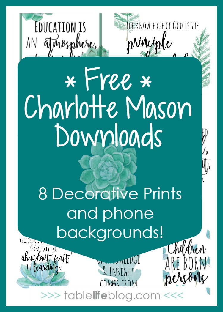 Homeschool Inspiration: Charlotte Mason Quotes, Prints, & Phone Backgrounds