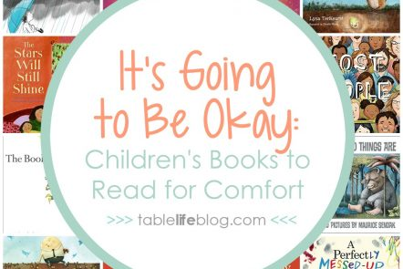 It's Going to Be Okay: Children's Books to Read for Comfort