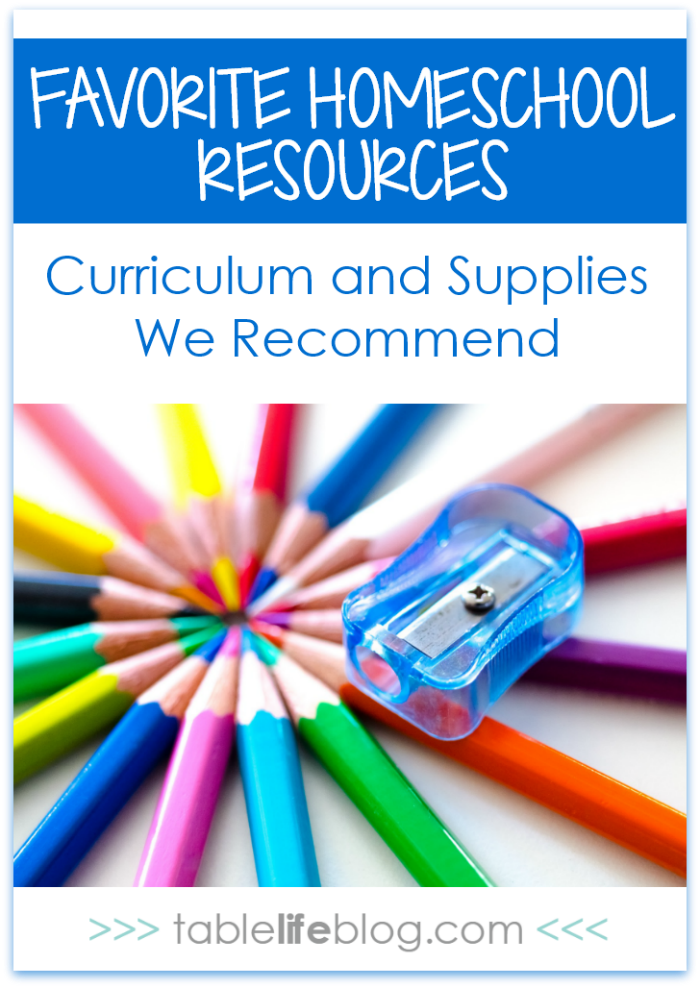 Favorite Homeschool Resources - Curriculum & Supplies We Recommend