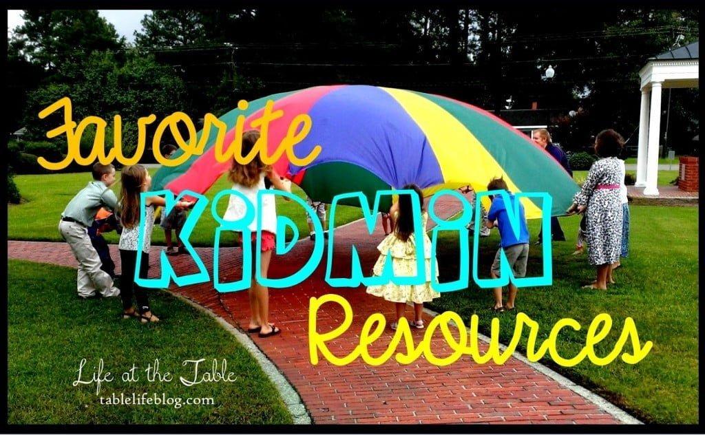 Favorite KidMin Resources Children's Ministry helpers