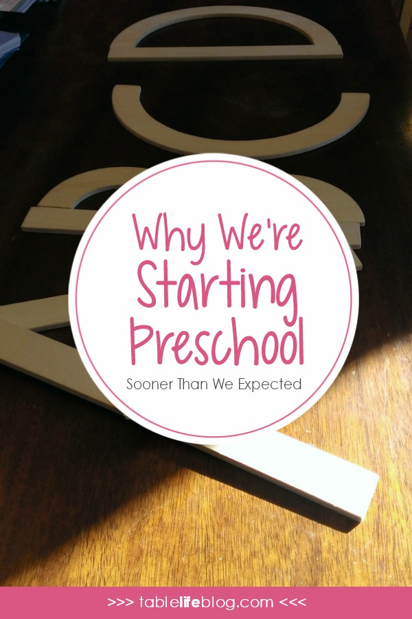 Why We're Starting Preschool Sooner Than Planned