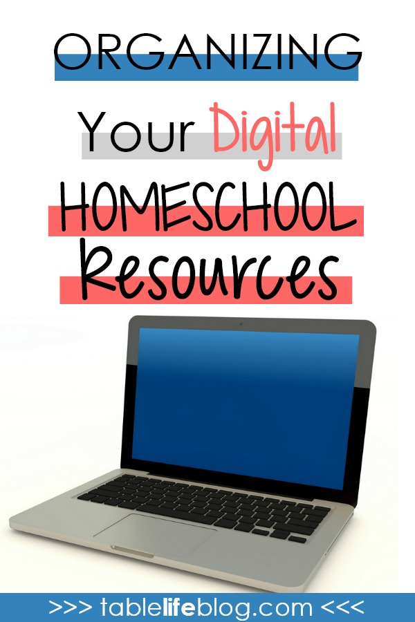 7 Practical Tips for Organizing Your Digital Homeschool Resources