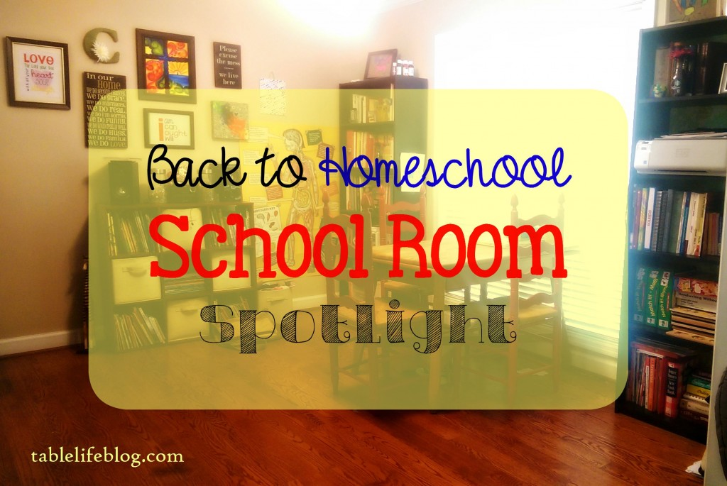 Back to Homeschool: Our School Room