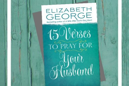 15 Verses to Pray for Your Husband - A Review