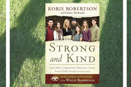 Raising Kids with Character: Review of Korie Robertson's Strong & Kind
