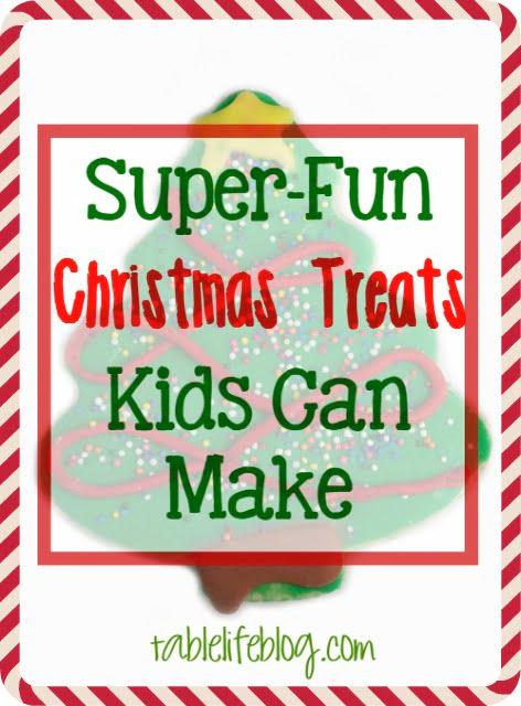 Super-Fun Christmas Treats Kids Can Make