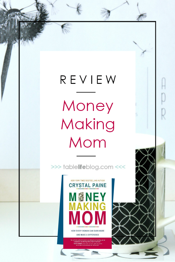 Book Review: Money-Making Mom by Crystal Paine