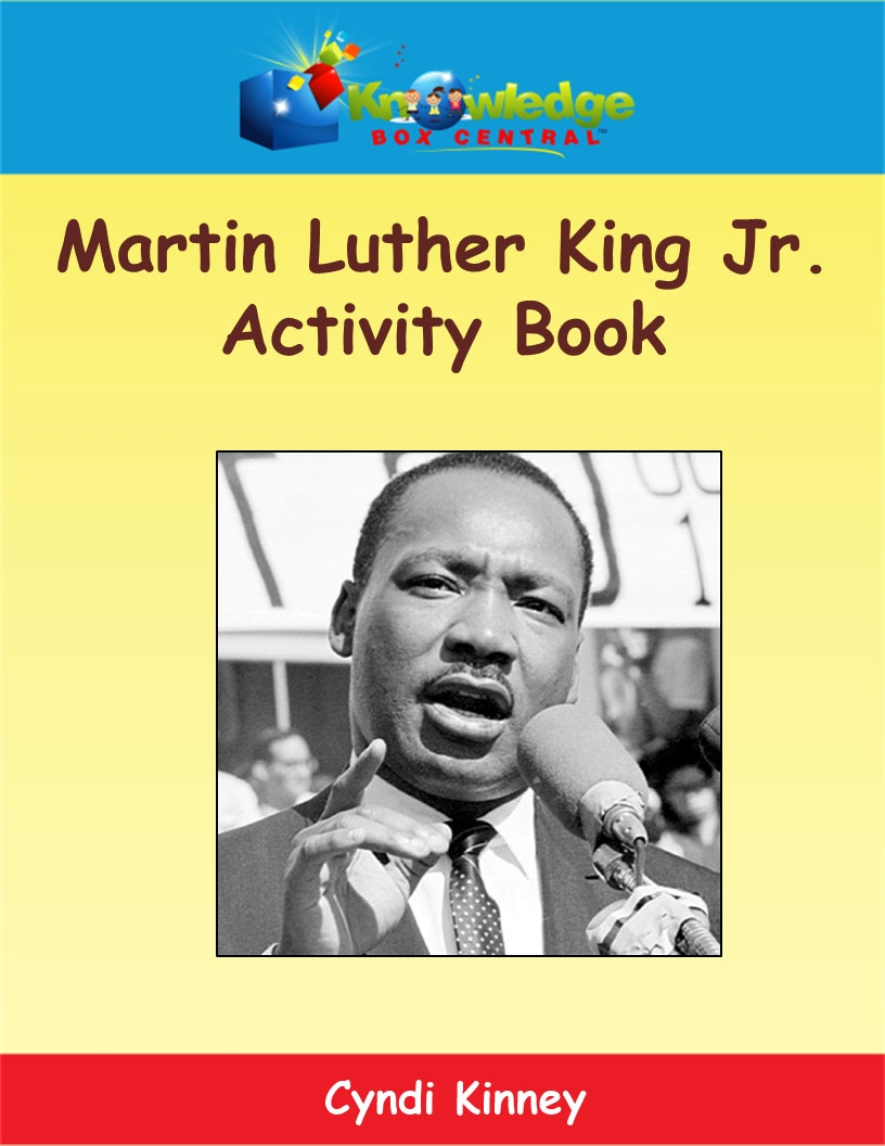 Martin Luther King, Jr. Activity Book - Martin Luther King, Jr. Unit Study Resources