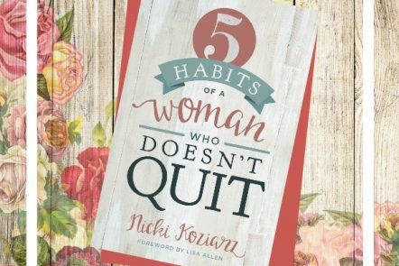 5 Reasons to Read 5 Habits of a Woman Who Doesn't Quit
