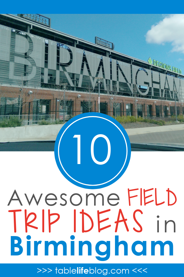 Looking for homeschool field trip ideas in the Birmingham, Alabama area? We've got you covered with this list of awesome places to experience and learn while you're in town.