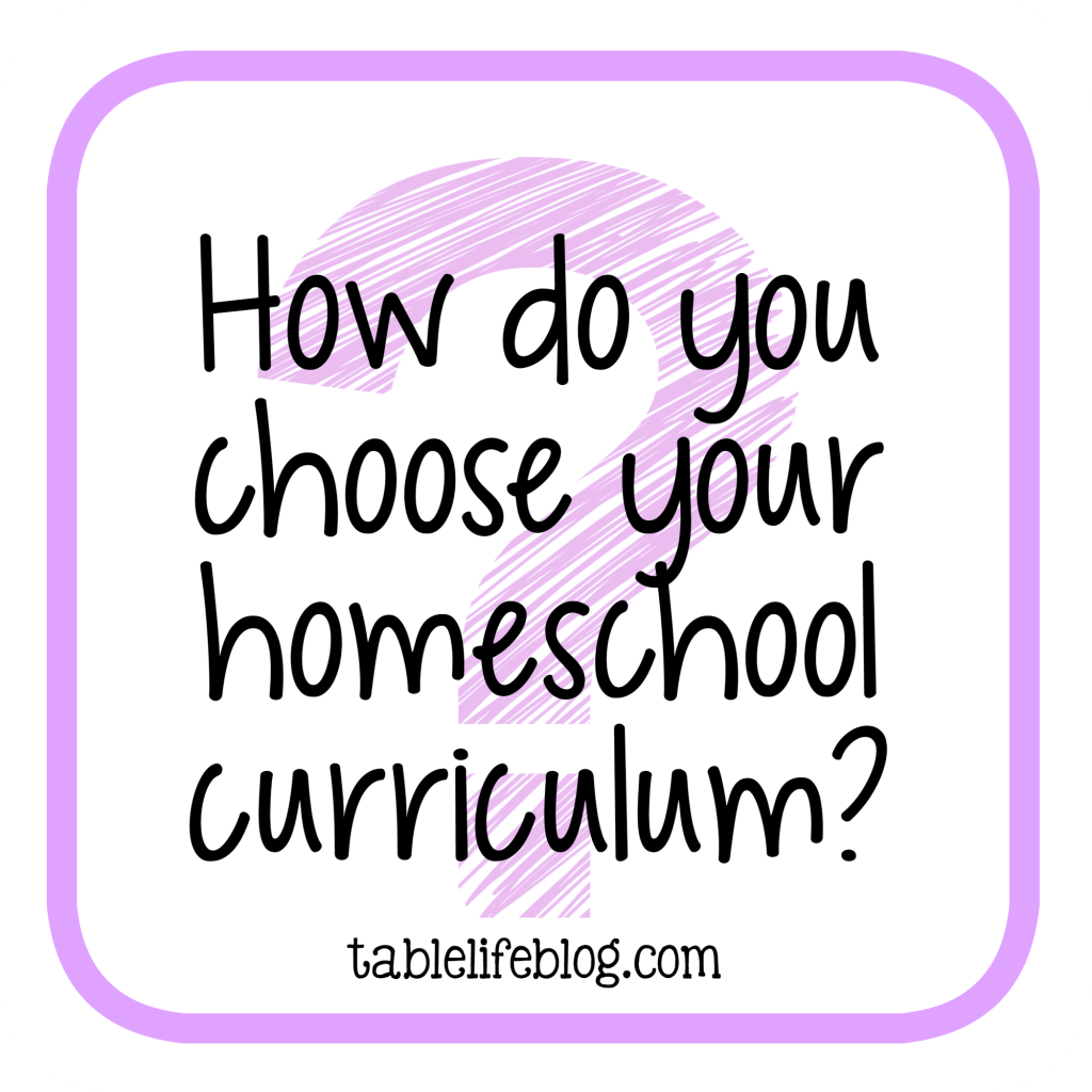 Homeschool Questions I'm Often Asked - How do you choose homeschool curriculum?