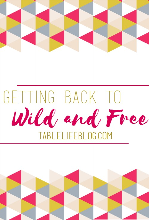 Getting Back to Wild and Free: a review of Wild and Free by Jess Connolly and Hayley Morgan