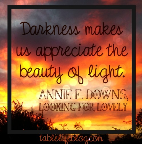 Looking for Lovely - Darkness Quote