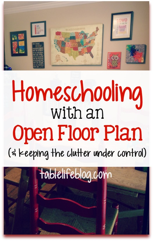 2016 Reader Favorites from TableLifeBlog ~ Homeschooling with an Open Floor Plan and Keeping the Clutter Under Control