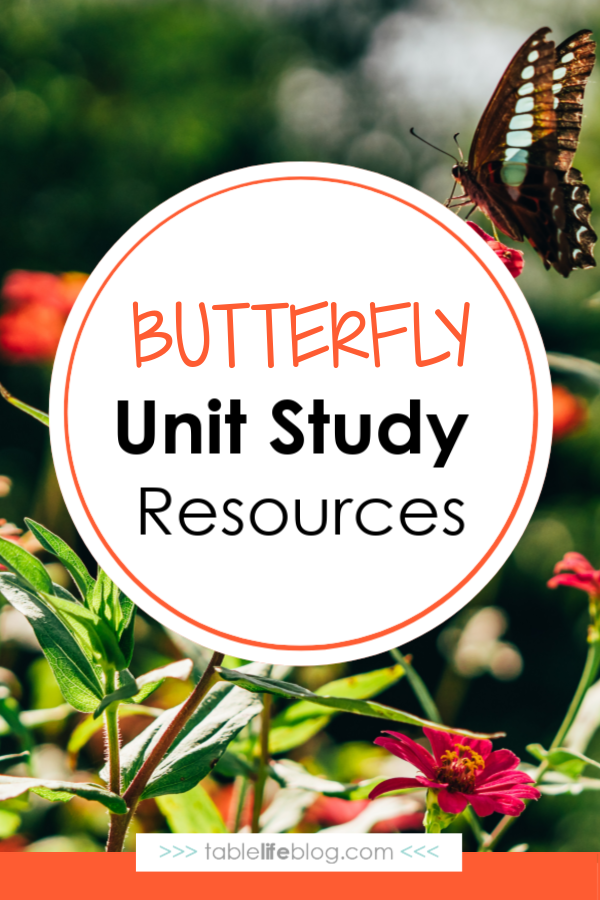 Butterfly Unit Study Resources for Your Homeschool