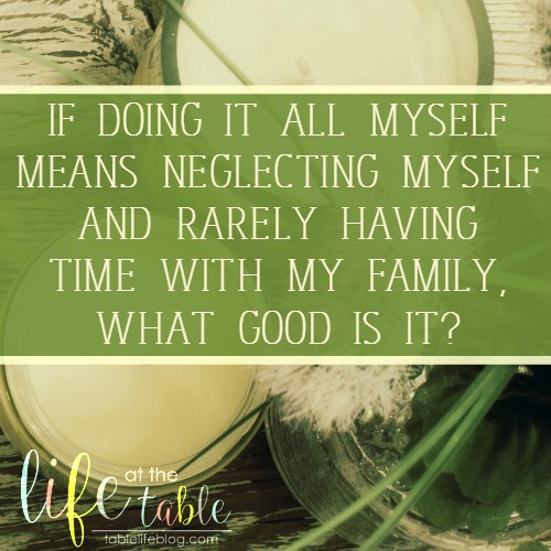 Exodus for the Homeschool Heart - If doing it all myself means neglecting myself and rarely having time with my family, what good is it?