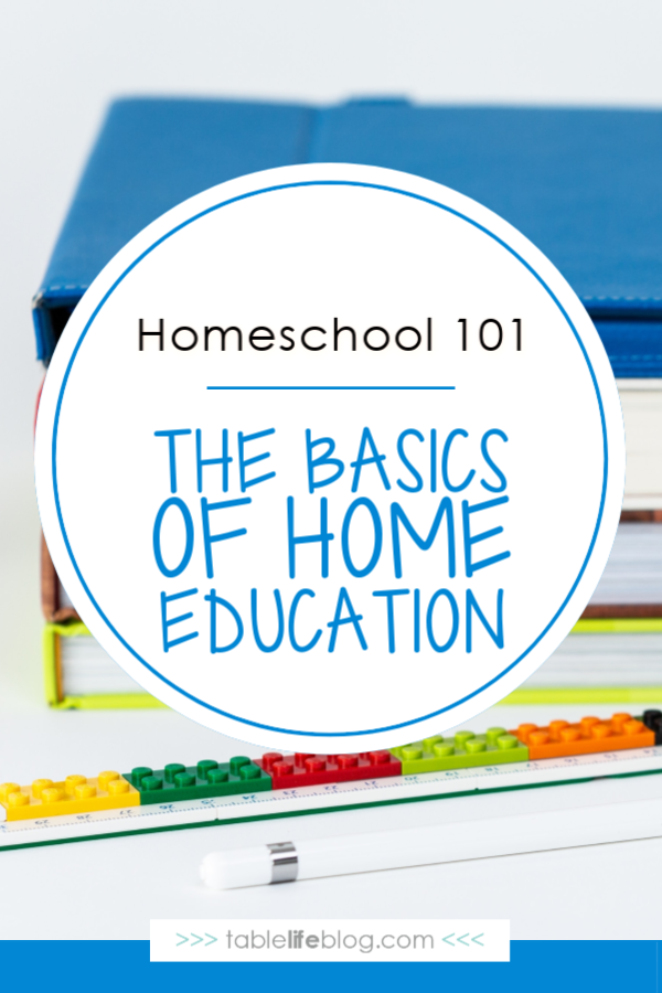 Homeschool 101: The Basics of Home Education
