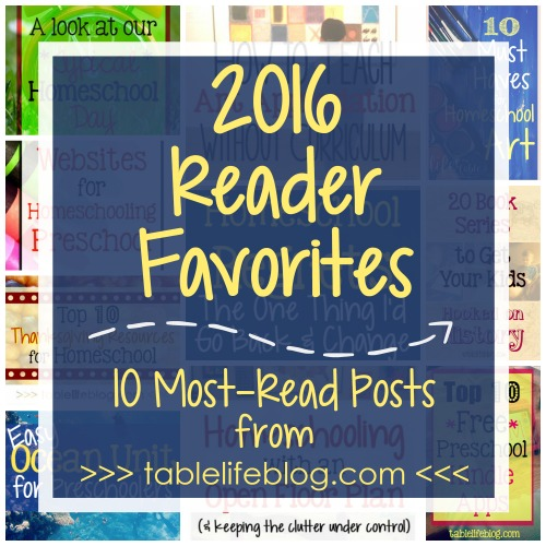 2016 Reader Favorites ~ 10 Most-Read Posts from Table Life Blog