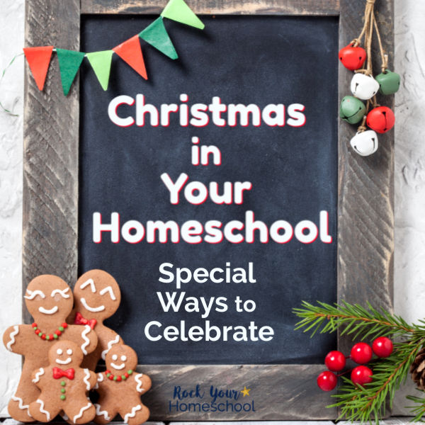 Need more Christmas inspiration for your homeschool?