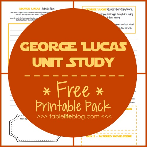 Filmmaking with the Force: George Lucas Unit Study - Free George Lucas Printable Pack